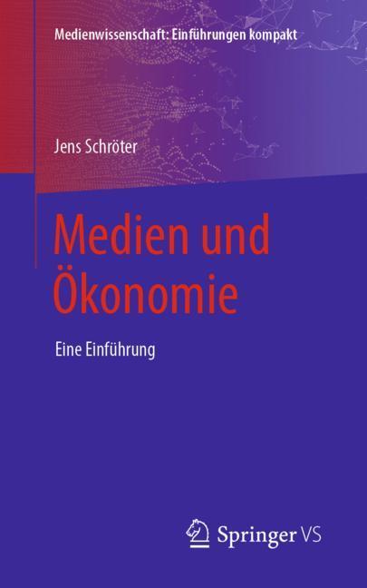 Cover of 'Medien und Ökonomie'