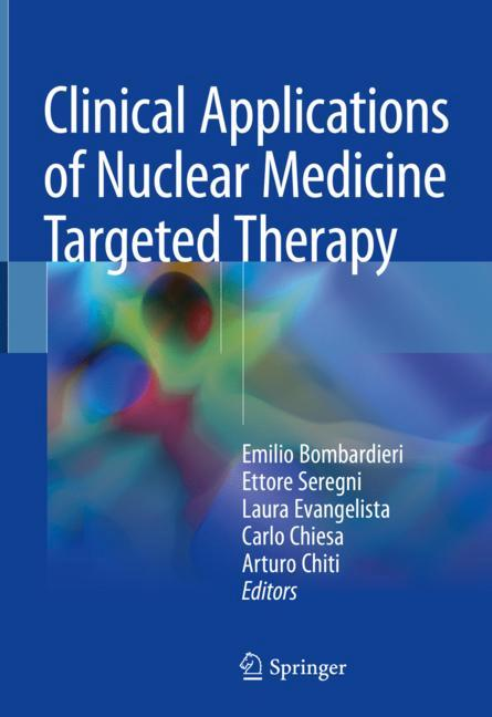 Cover of 'Clinical Applications of Nuclear Medicine Targeted Therapy'