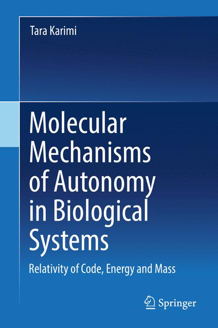 Cover of 'Molecular Mechanisms of Autonomy in Biological Systems'