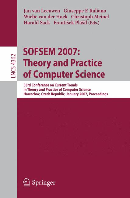 Cover of 'SOFSEM 2007: Theory and Practice of Computer Science'