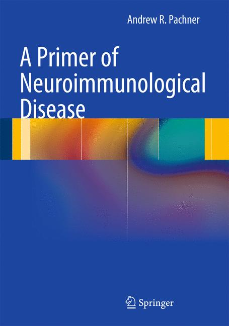 Cover of 'A Primer of Neuroimmunological Disease'