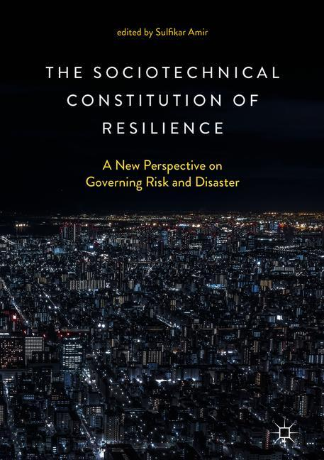 Cover of 'The Sociotechnical Constitution of Resilience'