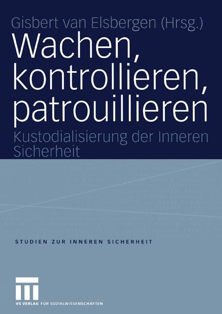 Cover of 'Wachen, kontrollieren, patrouillieren'