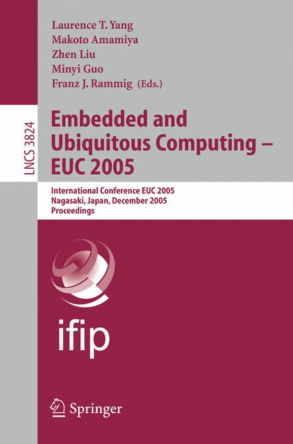 Cover of 'Embedded and ubiquitous computing--EUC 2005 : international conference, EUC 2005, Nagasaki, Japan, December 6-9, 2005 : proceedings'