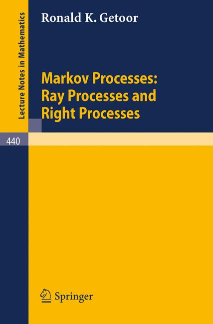 Cover of 'Markov Processes: Ray Processes and Right Processes'
