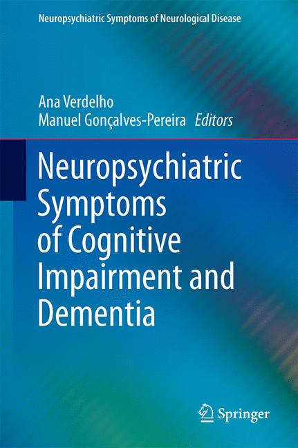 Cover of 'Neuropsychiatric Symptoms of Cognitive Impairment and Dementia'