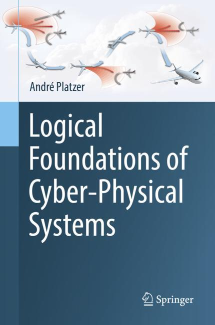 Cover of 'Logical Foundations of Cyber-Physical Systems'