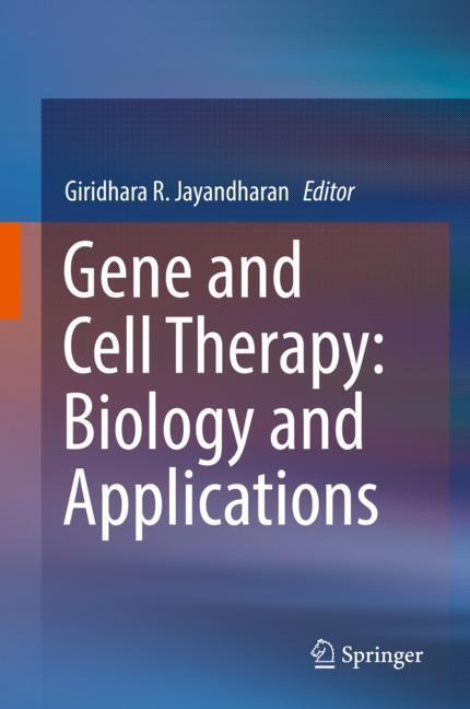 Cover of 'Gene and Cell Therapy: Biology and Applications'