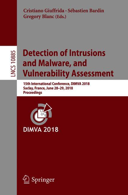 Cover of 'Detection of Intrusions and Malware, and Vulnerability Assessment'