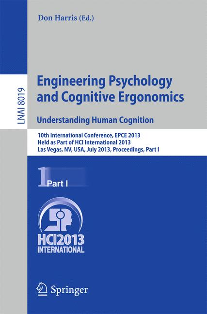 Cover of 'Engineering Psychology and Cognitive Ergonomics. Understanding Human Cognition'