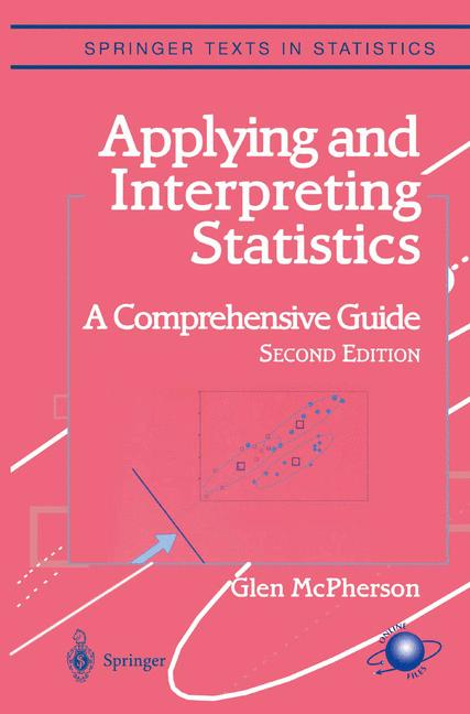 Cover of 'Applying and Interpreting Statistics : A Comprehensive Guide'