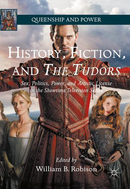 Cover of 'History, Fiction, and The Tudors'