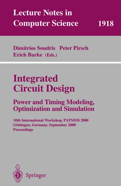 Cover of 'Integrated Circuit Design: Power and Timing Modeling, Optimization and Simulation'
