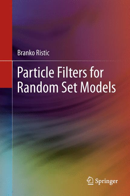 Cover of 'Particle filters for random set models'