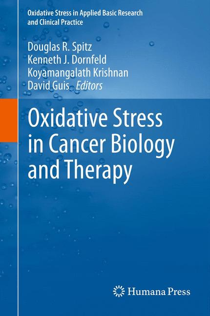 Cover of 'Oxidative Stress in Cancer Biology and Therapy'