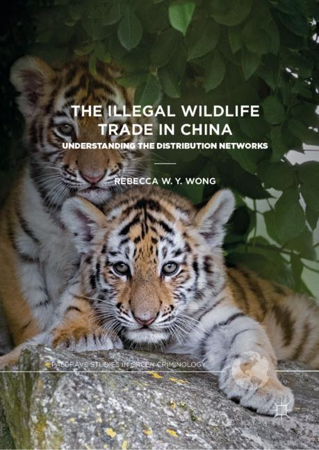 Cover of 'The Illegal Wildlife Trade in China'