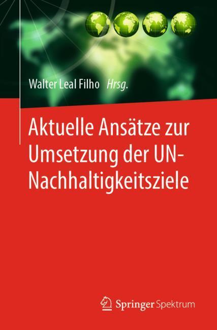 Cover of 'Aktuelle Ansätze zur Umsetzung der UN-Nachhaltigkeitsziele'