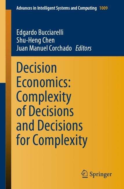 Cover of 'Decision Economics: Complexity of Decisions and Decisions for Complexity'