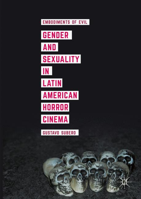 Cover of 'Gender and Sexuality in Latin American Horror Cinema'