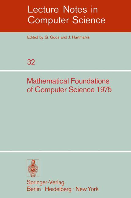 Cover of 'Mathematical Foundations of Computer Science 1975 4th Symposium, Mariánské Lázně, September 1–5, 1975'