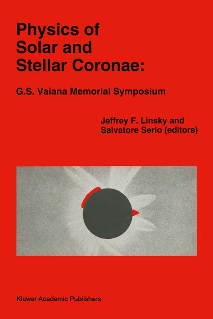Cover of 'Physics of Solar and Stellar Coronae: G.S. Vaiana Memorial Symposium'