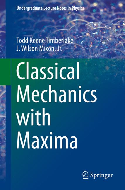 Cover of 'Classical Mechanics with Maxima'
