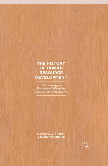 Cover of 'The History of Human Resource Development'
