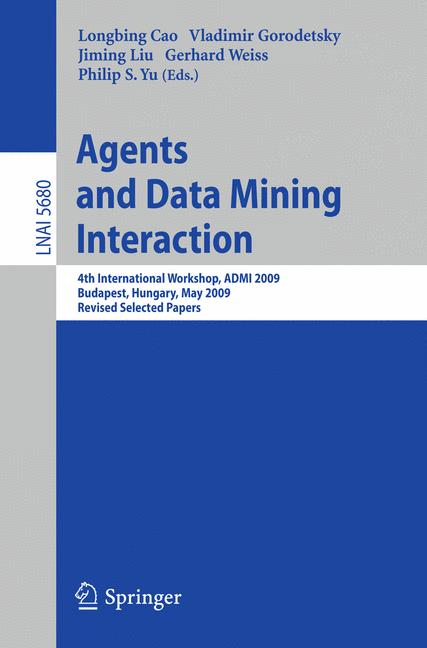 Cover of 'Agents and Data Mining Interaction'