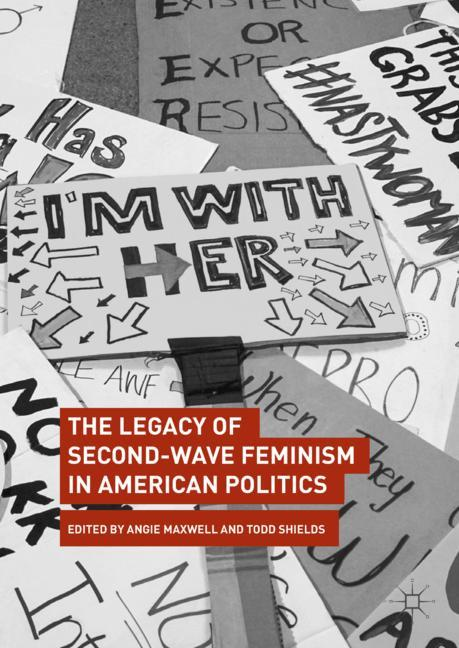 Cover of 'The Legacy of Second-Wave Feminism in American Politics'