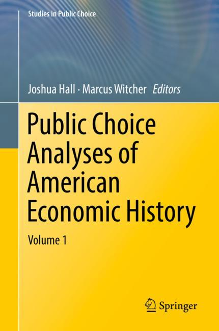 Cover of 'Public Choice Analyses of American Economic History'