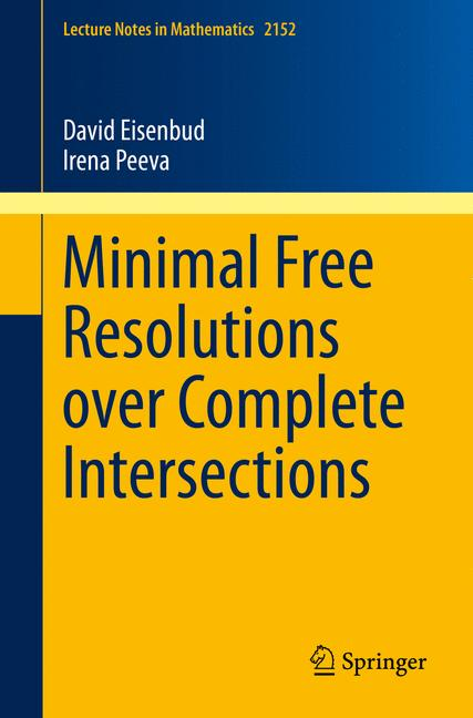 Cover of 'Minimal Free Resolutions over Complete Intersections'