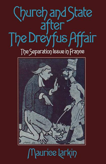 Cover of 'Church and State after the Dreyfus Affair'