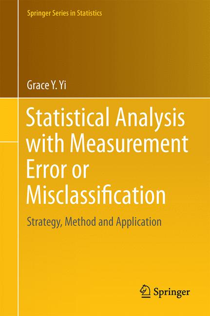 Cover of 'Statistical Analysis with Measurement Error or Misclassification'