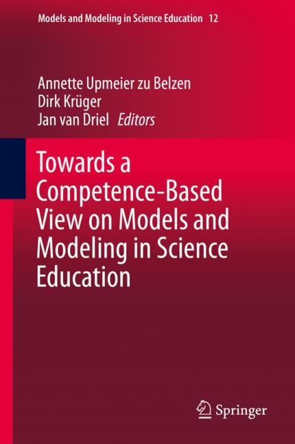 Cover of 'Towards a Competence-Based View on Models and Modeling in Science Education'