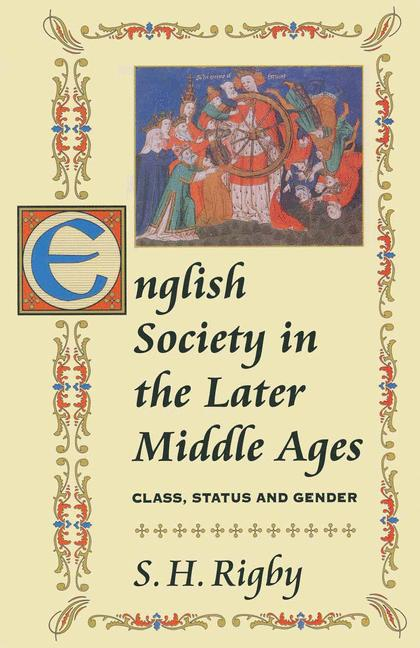 Cover of 'English society in the later Middle Ages : class, status, and gender'