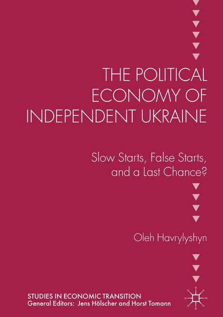 Cover of 'The Political Economy of Independent Ukraine'