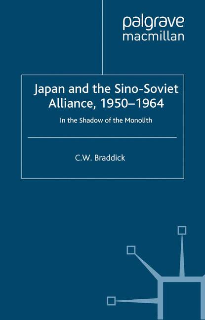 Cover of 'Japan and the Sino-Soviet Alliance, 1950–1964'