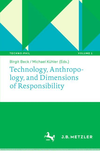Cover of 'Technology, Anthropology, and Dimensions of Responsibility'