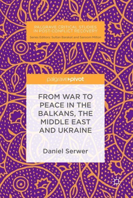 Cover of 'From War to Peace in the Balkans, the Middle East and Ukraine'
