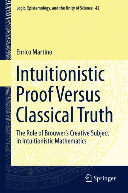 Cover of 'Intuitionistic Proof Versus Classical Truth'