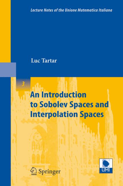 Cover of 'An Introduction to Sobolev Spaces and Interpolation Spaces'