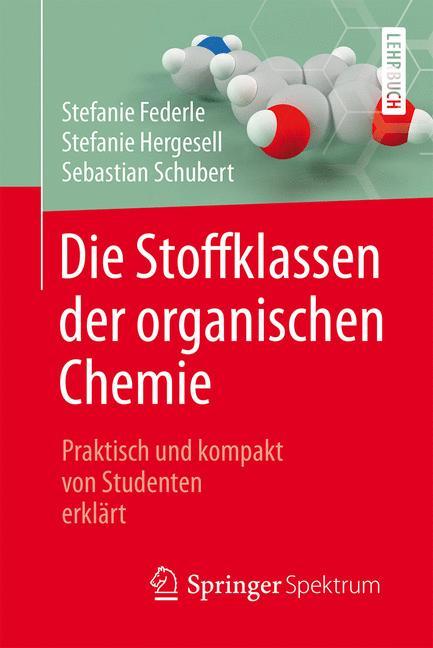 Cover of 'Die Stoffklassen der organischen Chemie'