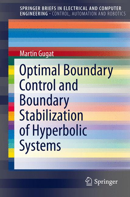 Cover of 'Optimal Boundary Control and Boundary Stabilization of Hyperbolic Systems'