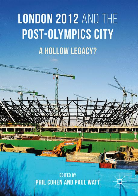 Cover of 'London 2012 and the Post-Olympics City'