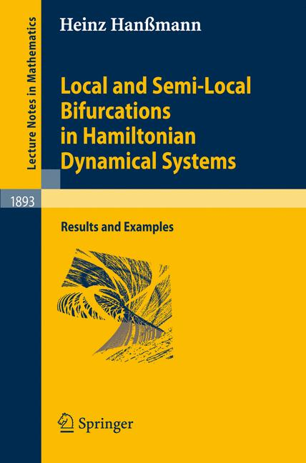Cover of 'Local and semi-local bifurcations in Hamiltonian dynamical systems : results and examples'