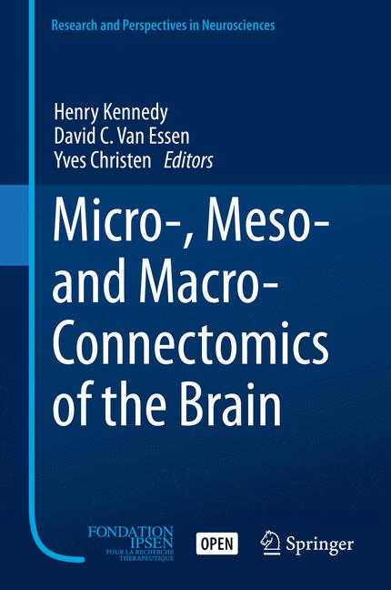 Cover of 'Micro-, Meso- and Macro-Connectomics of the Brain'