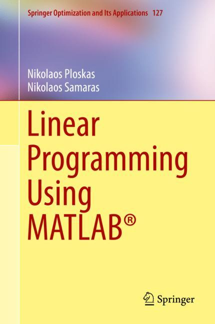Cover of 'Linear Programming Using MATLAB®'