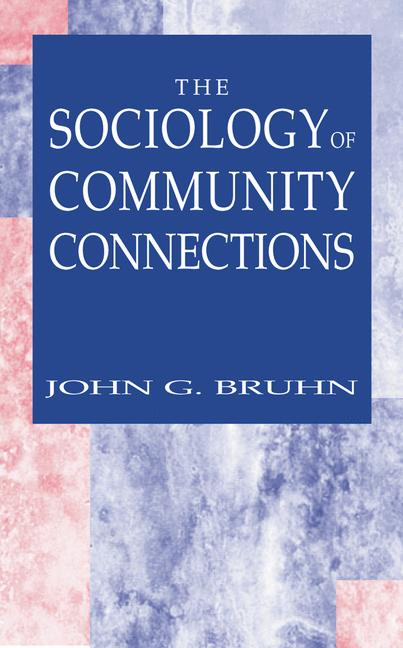 Cover of 'The Sociology of Community Connections'