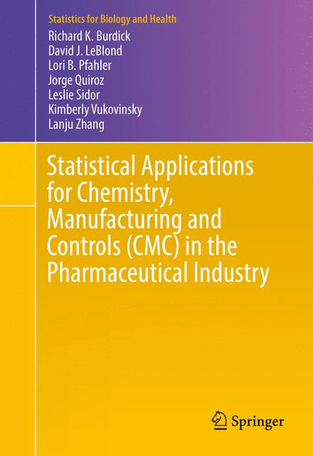 Cover of 'Statistical Applications for Chemistry, Manufacturing and Controls (CMC) in the Pharmaceutical Industry'