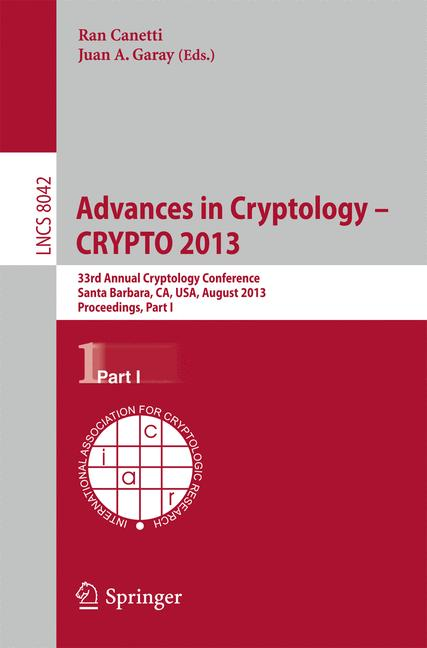 Cover of 'Advances in Cryptology – CRYPTO 2013'